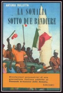 la-somalia-sotto-due-bandiere_antonia-bullotta