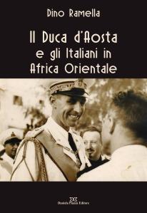 Copertina Il Duca d'Aosta e gli Italiani in A.O. Def