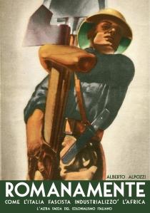 Romanamente Vol. 5 - Italia fascista Africa