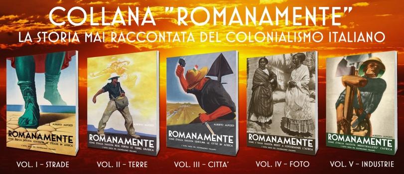 Collana storica Romanamente - Come l'Italia fascista - Colonialismo