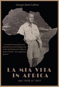 La mia vita in Africa_Giorgio Botti Caffoni